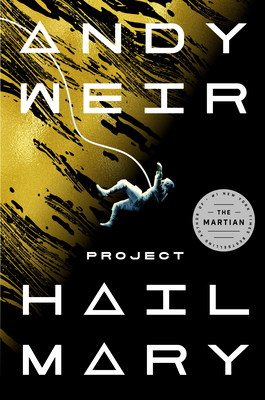 Project Hail Mary - Weir, Andy