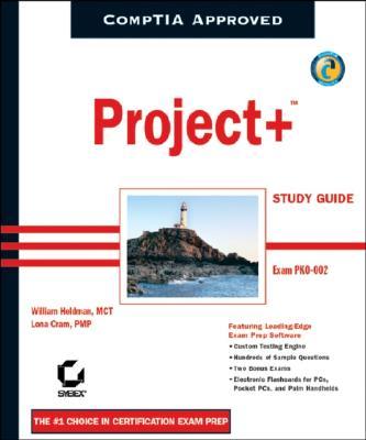 Project+ Study Guide: Exam PK0-002 - Heldman, William, and Cram, Lona