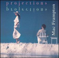 Projections - Mac Frampton