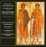 Prokofiev: Alexander Nevsky; Rimsky-Korsakov: Scheherazade
