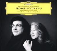Prokofiev for Two - Martha Argerich (piano); Sergei Babayan (piano)