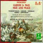 Prokofiev: Guerre & Paix