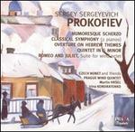 Prokofiev: Humoresque Scherzo; Classical Symphony; Overture on Hebrew Themes