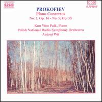 Prokofiev: Piano Concertos Nos. 2 & 5 - Kun Woo Paik (piano); Polish Radio and Television National Symphony Orchestra; Antoni Wit (conductor)