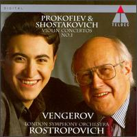 Prokofiev & Shostakovich: Violin Concertos No. 1 - Maxim Vengerov (violin); London Symphony Orchestra; Mstislav Rostropovich (conductor)