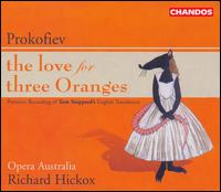 Prokofiev: The Love for Three Oranges - Ali McGregor (soprano); Arend Baumann (bass); Bruce Martin (bass); Catherine Carby (mezzo-soprano);...