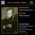 Prokofiev: Violin Concerto No. 1; Bloch: Violin Concerto