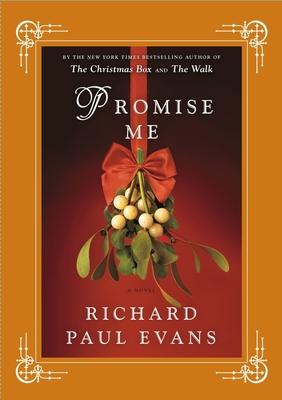 Promise Me - Evans, Richard Paul