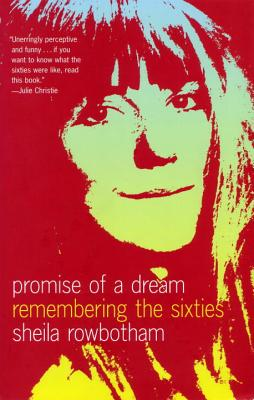 Promise of a Dream - Rowbotham, Sheila