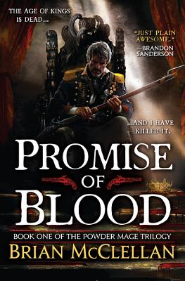 Promise of Blood - McClellan, Brian