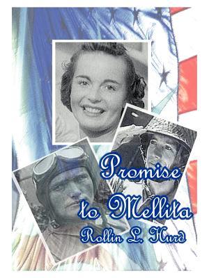 Promise to Mellita - Hurd, Rollin L, D.D.S.