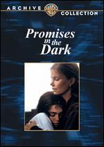 Promises in the Dark - Jerome Hellman