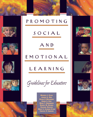 Promoting Social and Emotional Learning: Guidelines for Educators -