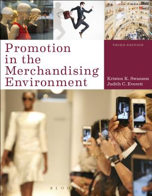 Promotion in the Merchandising Environment - Swanson, Kristen K, and Everett, Judith C