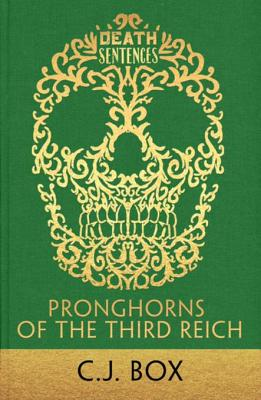 Pronghorns of the Third Reich - Box, C J