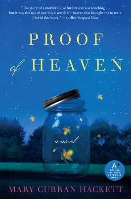 Proof of Heaven - Hackett, Mary Curran