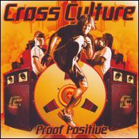 Proof Positive - Cross Culture