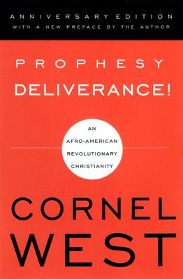 Prophesy Deliverance! - West
