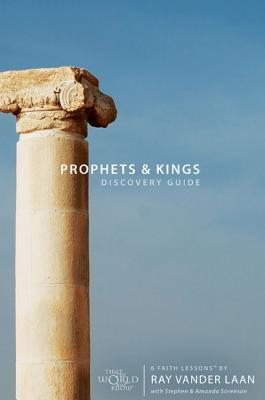 Prophets & Kings: 6 Faith Lessons - Vander Laan, Ray