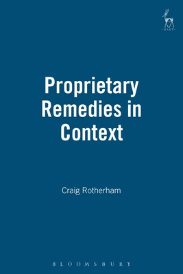 Proprietary Remedies in Context - Rotherham, Craig
