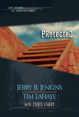 Protected - Jenkins, Jerry B, and LaHaye, Tim, Dr., and Fabry, Chris