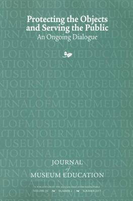 Protecting the Objects and Serving the Public: An Ongoing Dialogue - Robinson, Cynthia (Editor)