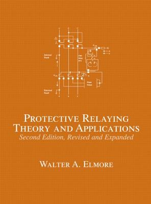 Protective Relaying Theory and Applications - Elmore, Walter A