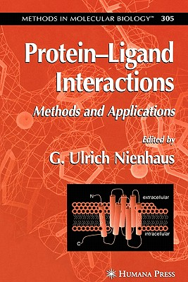 Protein'Ligand Interactions: Methods and Applications - Nienhaus, G. Ulrich (Editor)