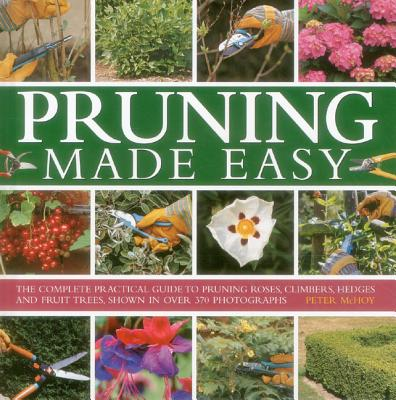 Pruning Made Easy - McHoy, Peter