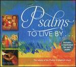 Psalms to Live By ...