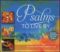 Psalms to Live By ... - David Chalmers (organ); James E. Jordan, Jr. (organ); SharonRose Pfeiffer (organ); Gloriae Dei Cantores (choir, chorus)