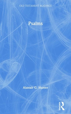 Psalms - Hunter, Alastair G