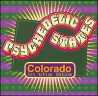 Psychedelic States: Colorado in the 60's - Various Artists