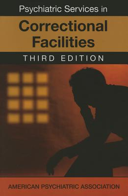 Psychiatric Services in Correctional Facilities - American Psychiatric Association