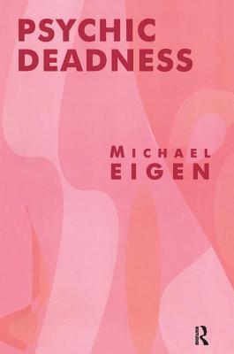 Psychic Deadness - Eigen, Michael