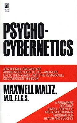 Psycho-Cybernetics - Maltz, Maxwell, M.D.