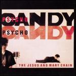 Psychocandy [Germany Bonus Track]
