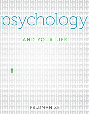 Psychology and Your Life with Connect Plus Access Card - Feldman, Robert