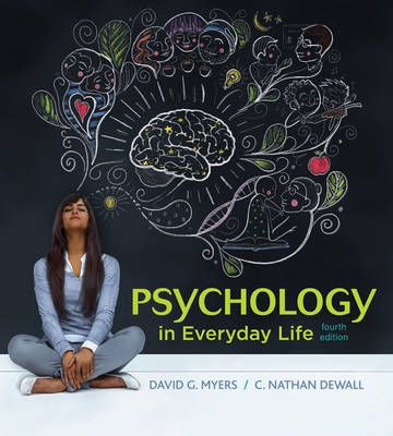 Psychology in Everyday Life - Myers, David G, Professor, and Dewall, C Nathan