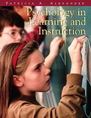 Psychology in Learning and Instruction - Alexander, Patricia A