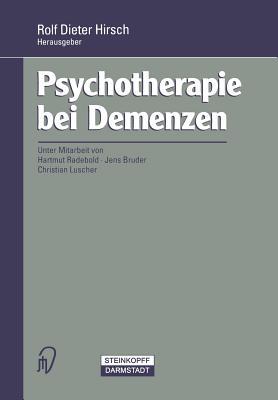 Psychotherapie Bei Demenzen - Hirsch, Rolf (Editor)