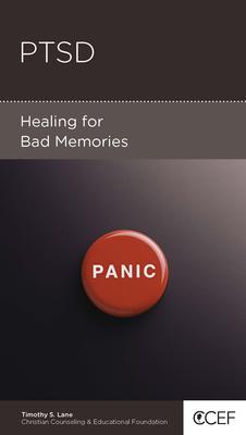 Ptsd: Healing for Bad Memories - Lane, Timothy S