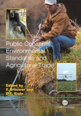 Public Concerns, Environmental Standards and Agricultural Trade - Brouwer, Floor, and Campbell, James F, and Sukhdeo, Michael V K