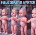 Public Display of Affection: The Sounds of Independent Radio