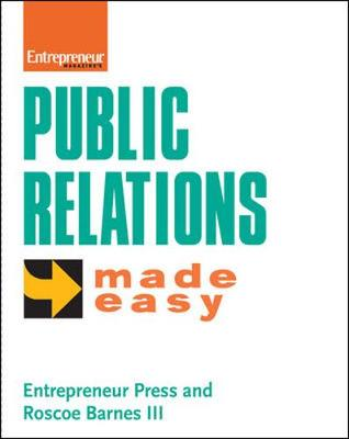 Public Relations Made Easy - Barnes, Roscoe, III