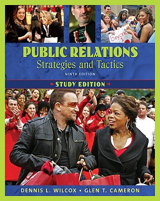 Public Relations: Strategies and Tactics - Wilcox, Dennis L, and Cameron, Glen T