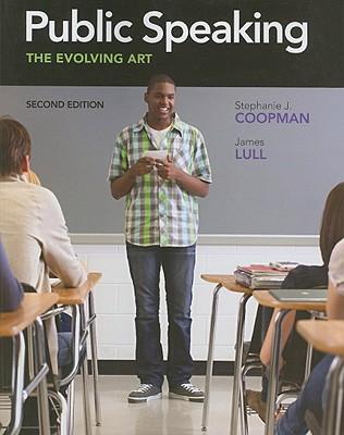 Public Speaking: The Evolving Art - Coopman, Stephanie J