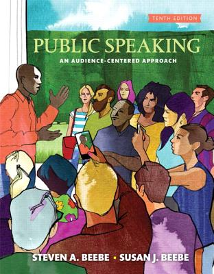 Public Speaking - Beebe, Steven A., and Beebe, Susan J.