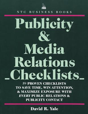 Publicity & Media Relations Checklists - Yale, David R