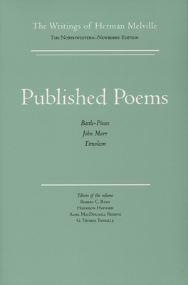 Published Poems: The Writings of Herman Melville Vol. 11 - Melville, Herman, and Parker, Hershel, Professor, and Ryan, Robert C (Editor)